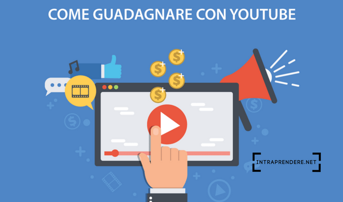Come guadagnare con youtube