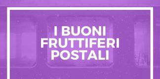 Rendimenti Buoni Fruttiferi Postali