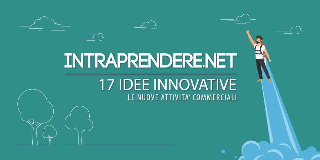 17 Idee Innovative per la Tua Nuova Attività Commerciale: la 3° Ti Sorprenderà