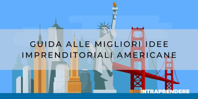 idee di business dall'America, nuovi business americani