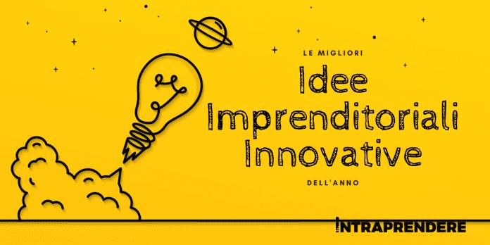 idee imprenditoriali innovative, idee start up, start up innovative idee