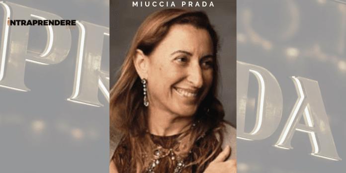 Miuccia prada biografia imprenditrici