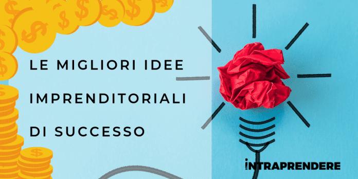 idee imprenditoriali di successo