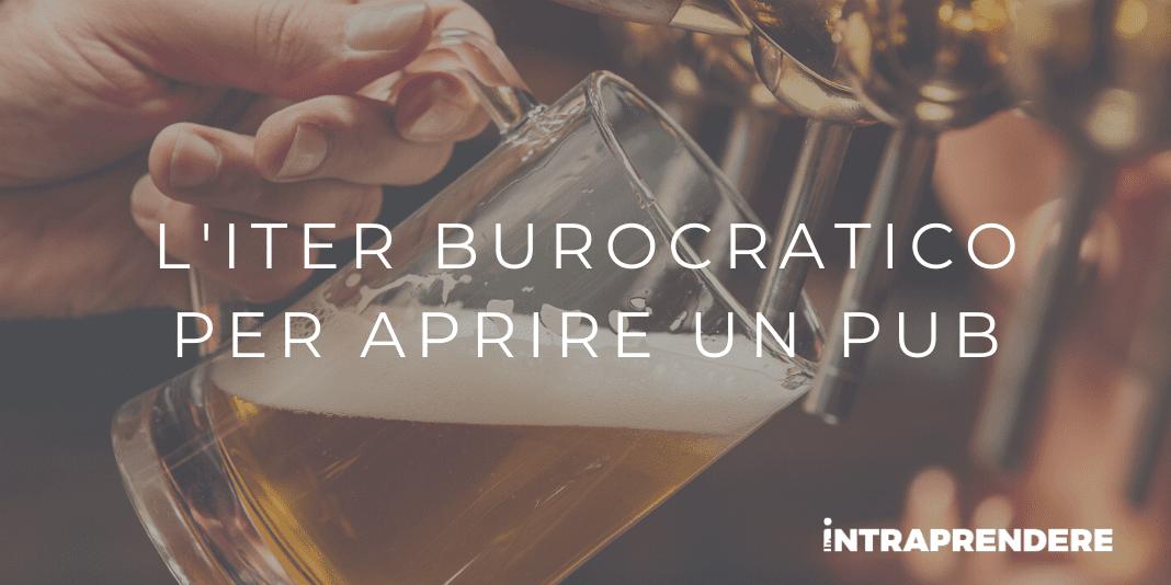 Cosa Serve per Aprire un Pub: Certificati e Permessi Necessari per Aprire