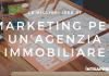 marketing per agenzia immobiliare