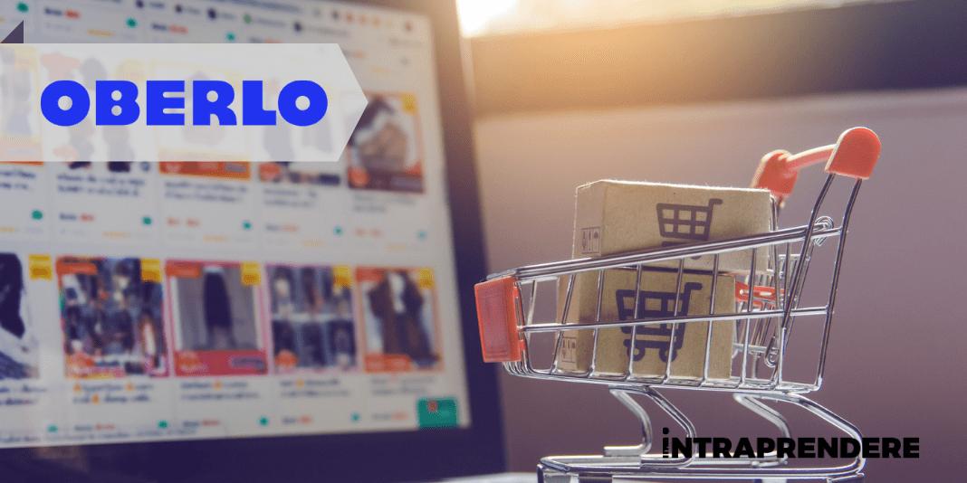 10 Motivi Per Cui Oberlo è la Scelta Migliore per Vendere Online