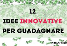 Idee innovative per guadagnare