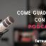 Le 3 Dritte Utili per Guadagnare con i Podcast e Trasformare il tuo Hobby in un Lavoro